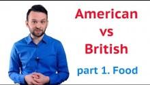 Британский или американский английский? Еда
