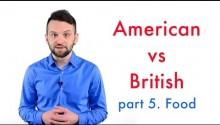 Британский или американский английский? Снова о еде