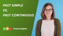 Популярные ошибки. Past Simple и Past Continuous