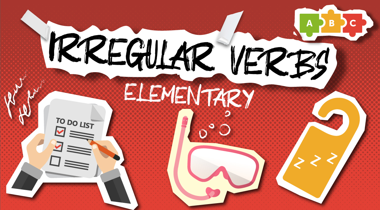 Irregular verbs. Elementary