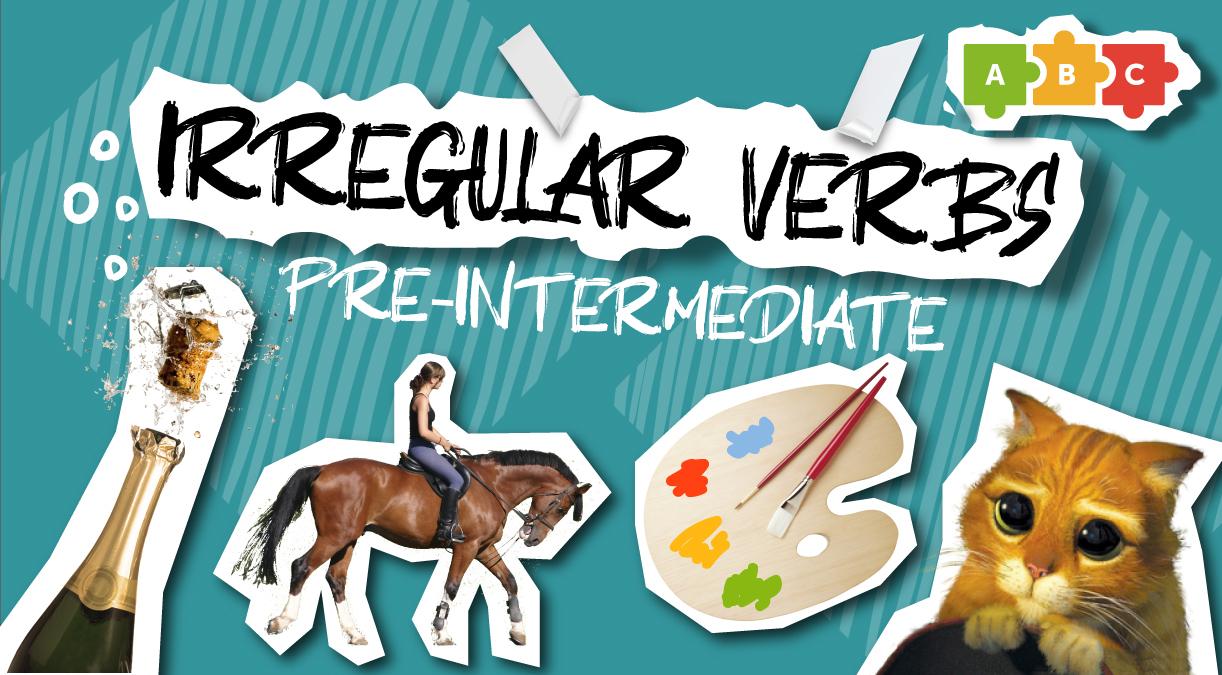 Irregular verbs. Pre-Intermediate