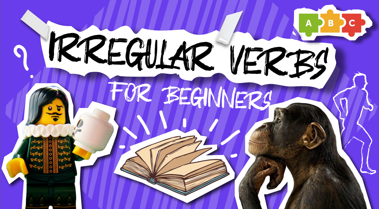 Irregular verbs for beginners