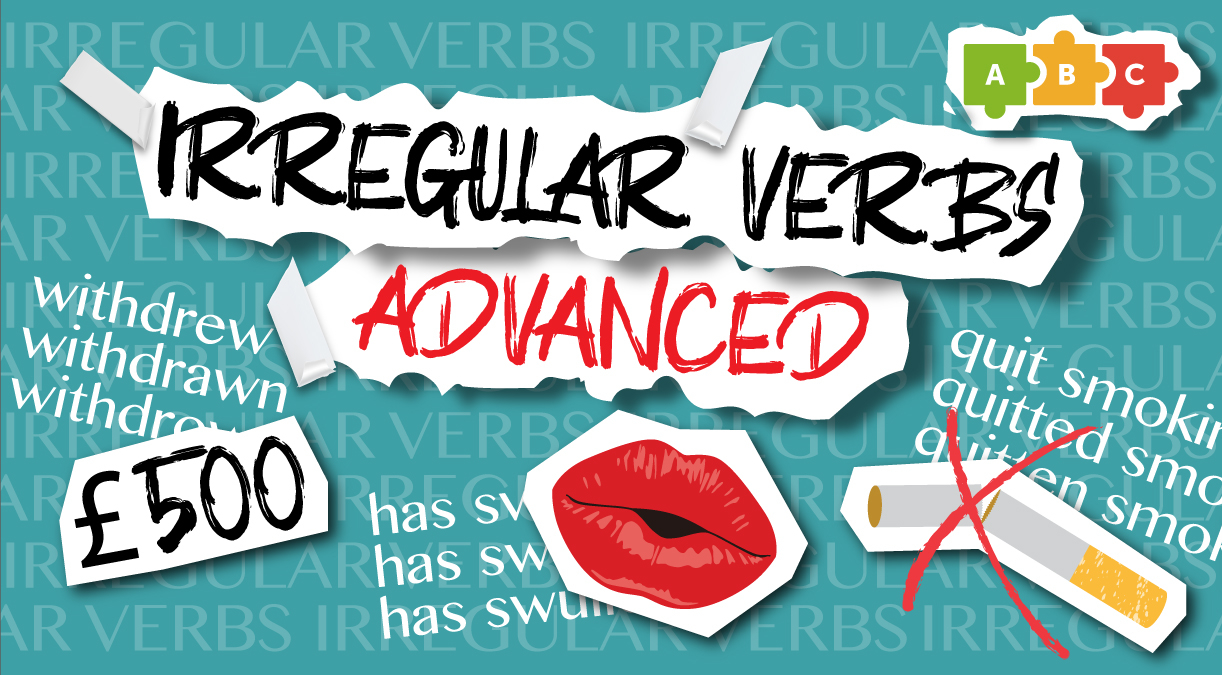 Irregular verbs. Advanced